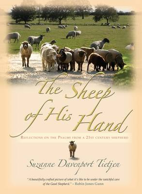 Sheep of His Hand: Walking with God Through the Psalms (Hardback)
