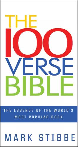 The 100 Verse Bible: The essence of the world's most popular book (Paperback)