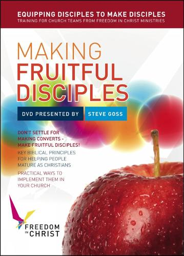 Making Fruitful Disciples: Implementing biblical principles using the Freedom in Christ course - Freedom in Christ Course (DVD video)
