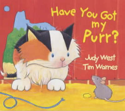 Have You Got My Purr? (Paperback)