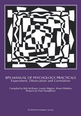 BPS Manual of Psychology Practicals: Experiment, Observation and Correlation (Paperback)
