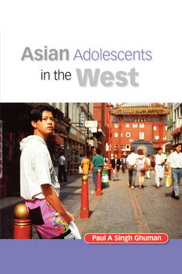 Asian Adolescents in the West (Paperback)