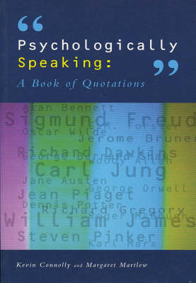 Psychologically Speaking: A Book of Quotations (Paperback)