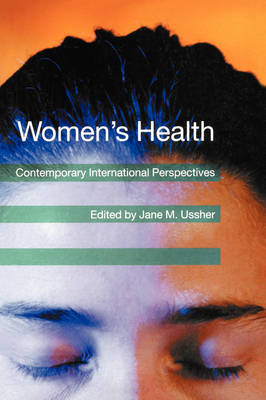 Women's Health: Contemporary International Perspectives (Paperback)