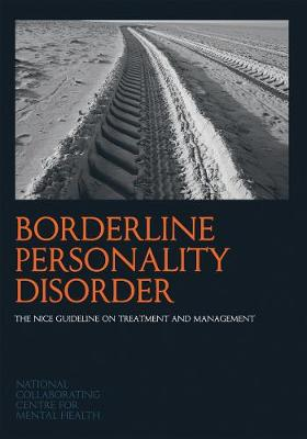 Borderline Personality Disorder: The NICE Guideline on Treatment and Management - NICE Guidelines