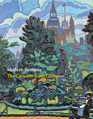 Modern Painters: The Camden Town Group (Paperback)