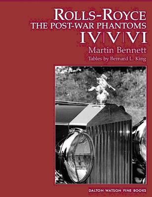 Rolls-Royce: The Post-war Phantoms IV, V, VI. (Hardback)