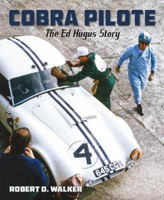 Cobra Pilote: The Ed Hugus Story (Hardback)
