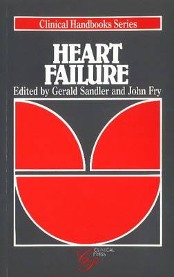 Heart Failure - Clinical Handbook (Paperback)