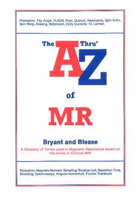 A 'Thru' Z of MR (Paperback)