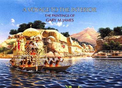 Voyage to the Interior: The Paintings of Gary M James (Paperback)