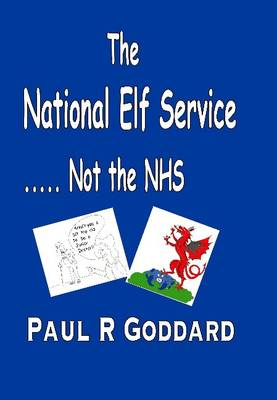 National Elf Service: ...Not the NHS (Paperback)