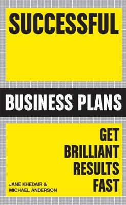 Successful Business Plans: Get Brilliant Results Fast (Paperback)