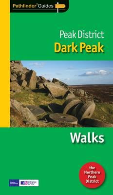 Pathfinder Peak District: Dark Peak: Walks - Pathfinder Guides 61 (Paperback)