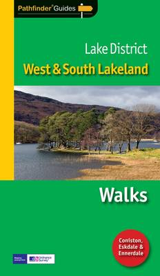 Pathfinder Lake District: West & South Lakeland: Walks - Pathfinder Guides 58 (Paperback)
