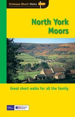Short Walks North York Moors - Short Walks 13 (Paperback)