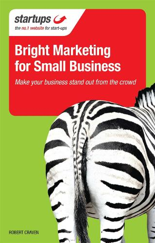 Bright Marketing for Small Business - Startups (Paperback)