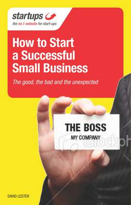 How to Start a Successful Business: A Start-Up Guide from a Serial Entrepreneur - Startups (Paperback)