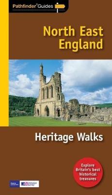 Pathfinder Heritage Walks in North East England - Pathfinder Guide 70 (Paperback)