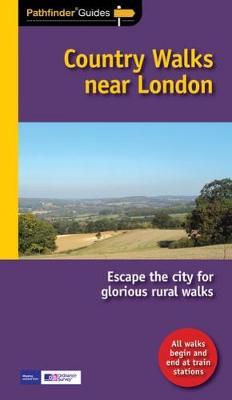 Pathfinder Country walks near London - Pathfinder Guide 72 (Paperback)