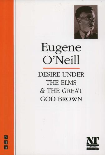Desire Under the Elms & The Great God Brown (Paperback)