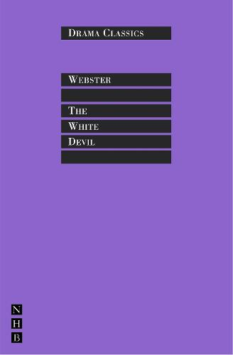White Devil - DRAMA CLASSICS (Paperback)
