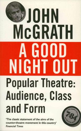 Good Night Out - Popular Theatre: Audience, Class and Form (Paperback)
