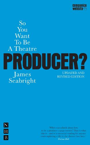 So You Want To Be A Theatre Producer (Paperback)