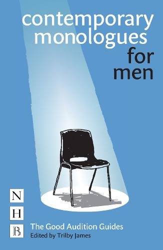 Contemporary Monologues for Men - The Good Audition Guides (Paperback)