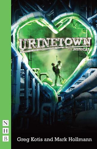 Urinetown: The Musical (Paperback)