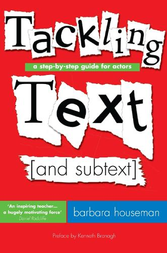 Tackling Text: A step-by-step guide for actors (Paperback)