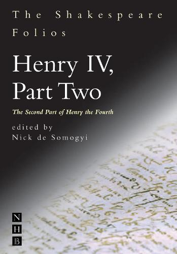 The Shakespeare Folios: Henry IV Part II (Paperback)