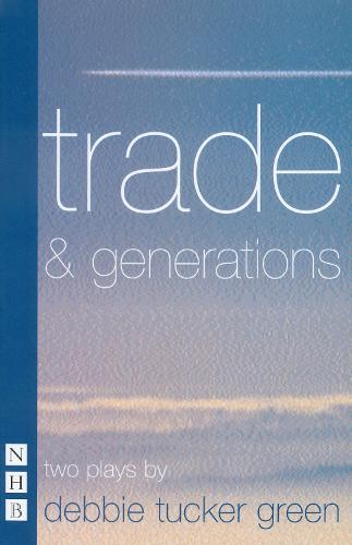trade & generations: two plays (Paperback)