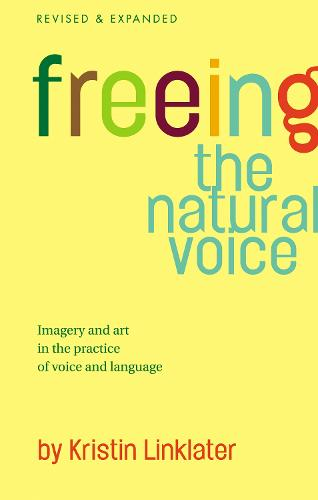 Freeing the Natural Voice (Paperback)
