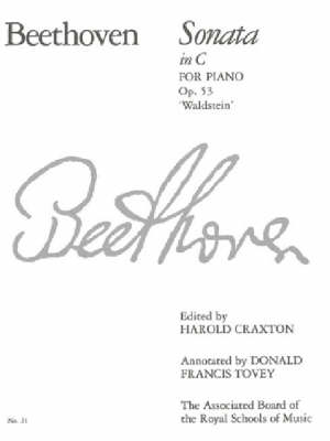 Piano Sonata in C, Op. 53: Waldstein: No. 21 - Signature S. (Paperback)
