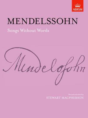 Songs without Words: (Lieder ohne Worte) - Signature Series (ABRSM) (Sheet music)