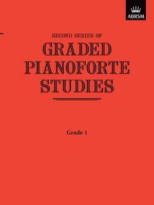 Graded Pianoforte Studies, Second Series, Grade 1 - Graded Pianoforte Studies (ABRSM) (Sheet music)