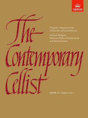 The Contemporary Cellist, Book II: (Grades 4-5) (Sheet music)