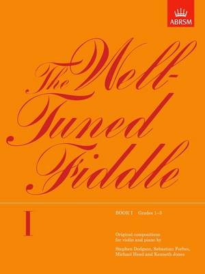 The Well-Tuned Fiddle, Book I: (Grades 1-3) (Sheet music)