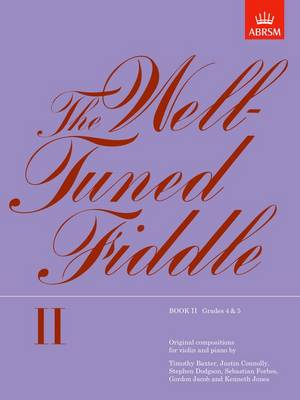 The Well-Tuned Fiddle, Book II: (Grades 4-5) (Sheet music)