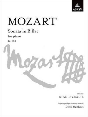 Sonata in B flat, K. 570 - Signature Series (ABRSM) (Sheet music)