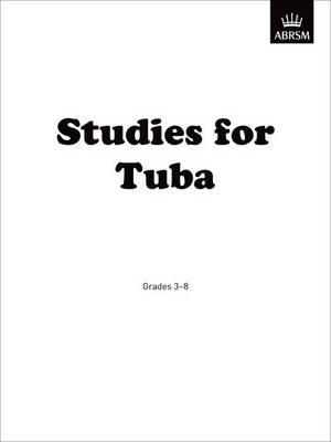 Studies for Tuba: Grades 3-8 (Sheet music)