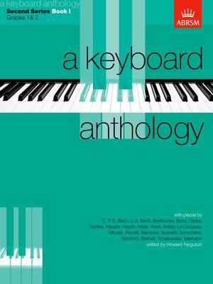 A Keyboard Anthology, Second Series, Book I - Keyboard Anthologies (ABRSM) (Sheet music)