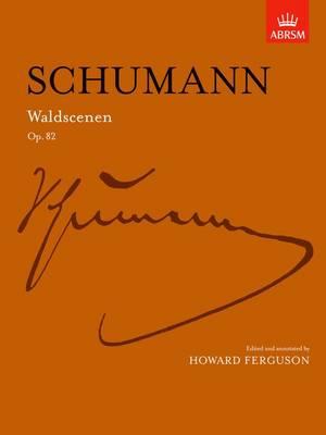 Waldscenen Op. 82 - Signature Series (ABRSM) (Sheet music)