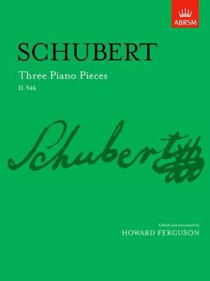 Three Piano Pieces: D. 946 - Signature Series (ABRSM) (Sheet music)