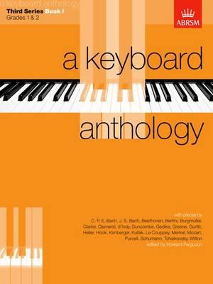 A Keyboard Anthology, Third Series, Book I - Keyboard Anthologies (ABRSM) (Sheet music)