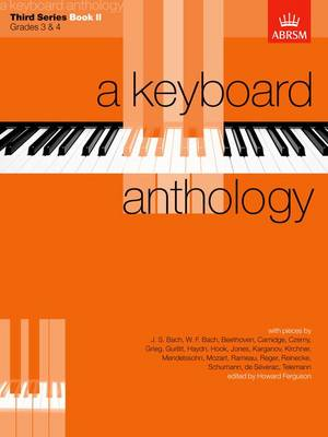 A Keyboard Anthology, Third Series, Book II - Keyboard Anthologies (ABRSM) (Sheet music)