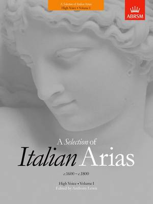 A Selection of Italian Arias 1600-1800, Volume I (High Voice) (Sheet music)