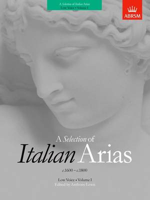 A Selection of Italian Arias 1600-1800, Volume I (Low Voice) (Sheet music)