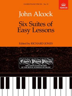 Six Suites of Easy Lessons: Easier Piano Pieces 15 - Easier Piano Pieces (Abrsm) (Sheet music)